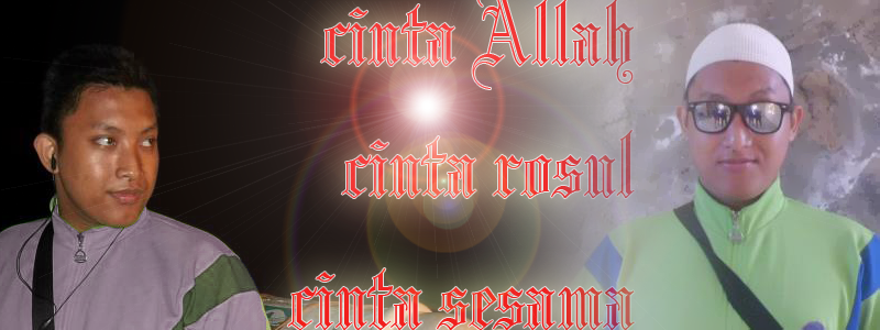 CINTA ALLAH, CINTA ROSUL, CINTA SESAMA