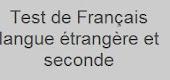 Test de Français Langue Etrangère et Seconde