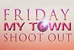 Friday My Town Shoot Out