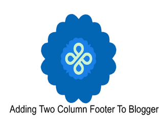How to Add Two Columns Footer Widget To Blogger