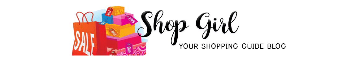 Shop Girl - Your Shopping Guide Blog