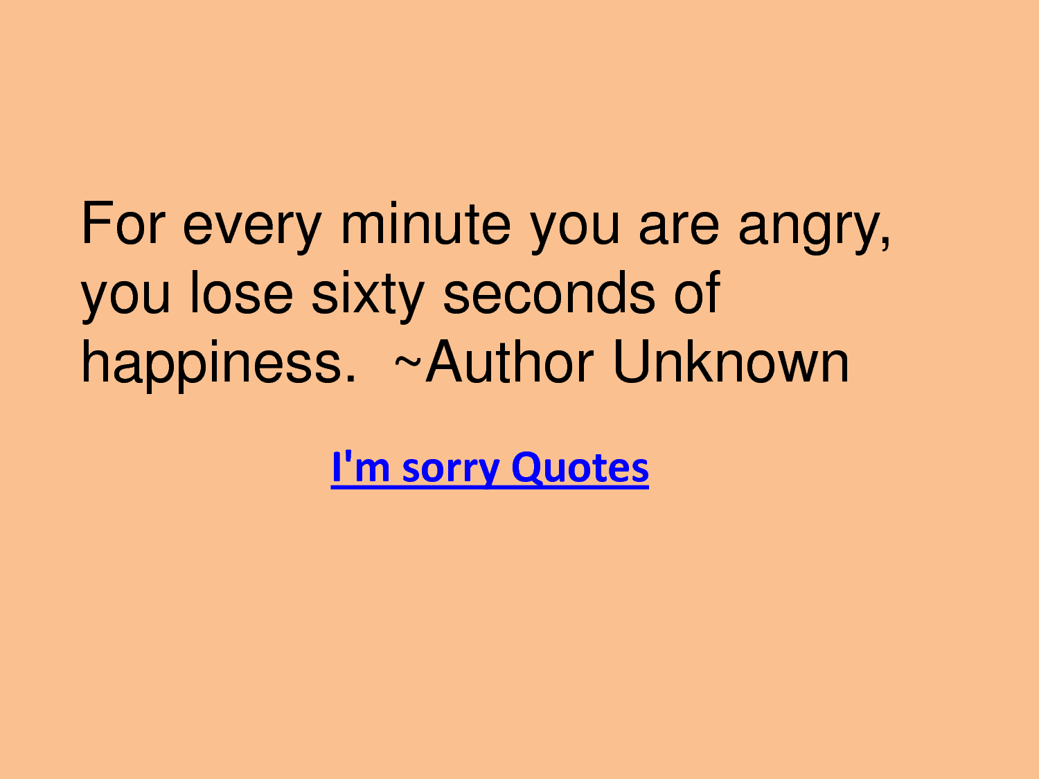 i'm sorry quotes | web tips,computer tips and tricks