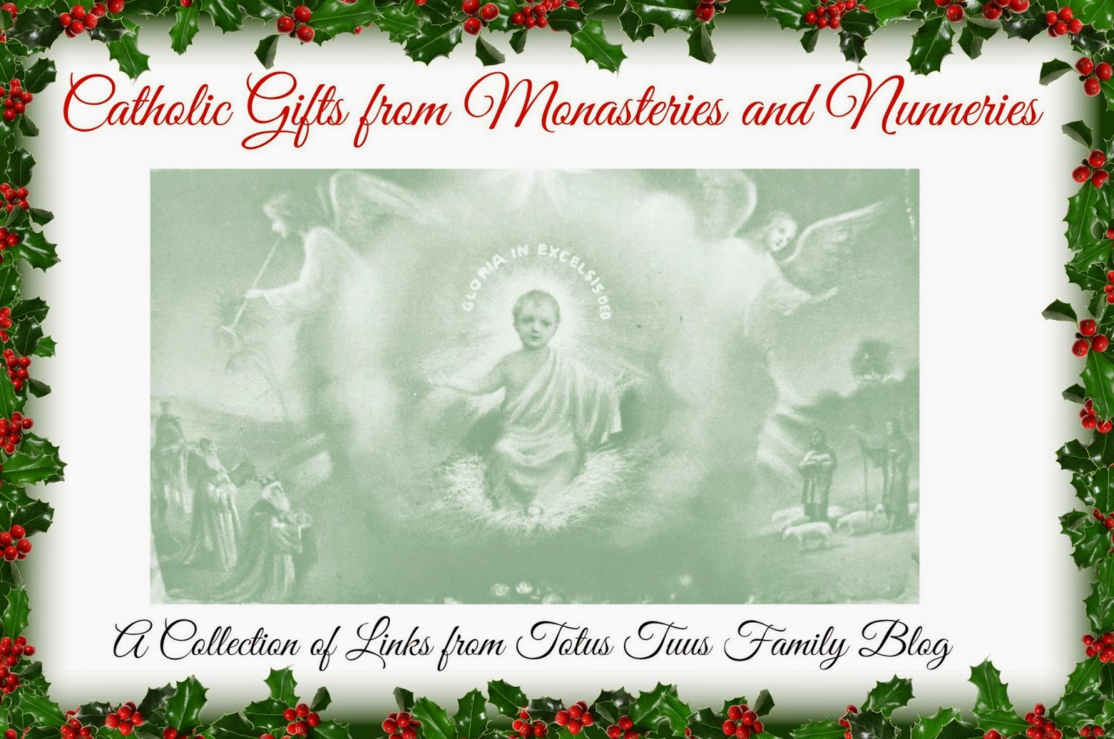 Catholic Gifts for Christmas - Lots of LINKS - Totus Tuus Family ...