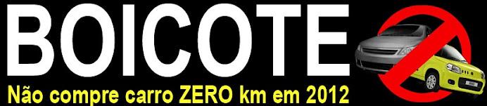 Boicote: nao compre carro zero