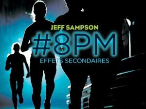 #8PM, tome 2 : Effets secondaires de Jeff Sampson
