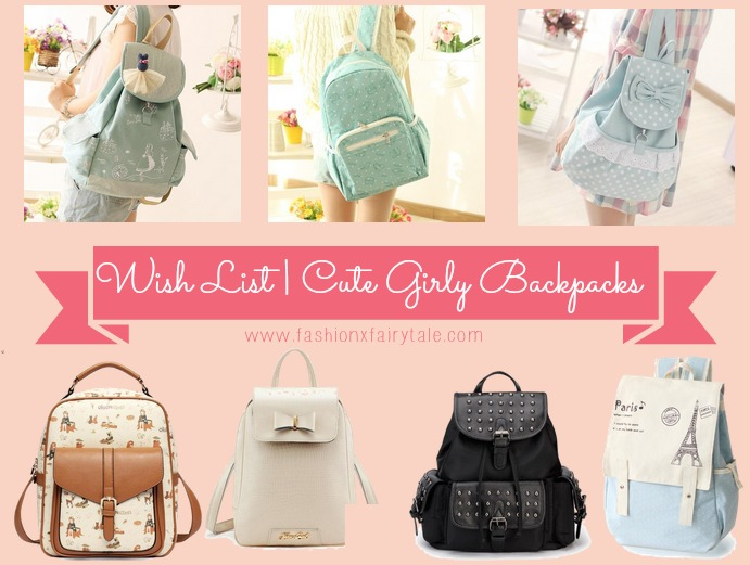 Wish List | Cute Girly Backpacks | Fashion Fairytale | A Tale of ...