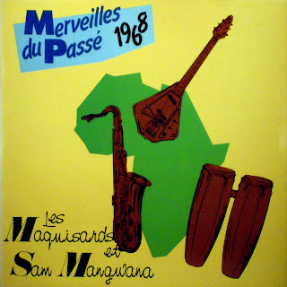 Les Maquisards et Sam MangwanaMerveilles du Passé 1968african 360.166, 1987