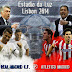 LINK STREAMING FINAL LIGA JUARA-JUARA [ REAL MADRID VS ATLETICO MADRID ]