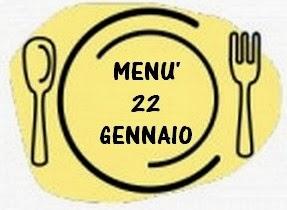 22 gennaio menù