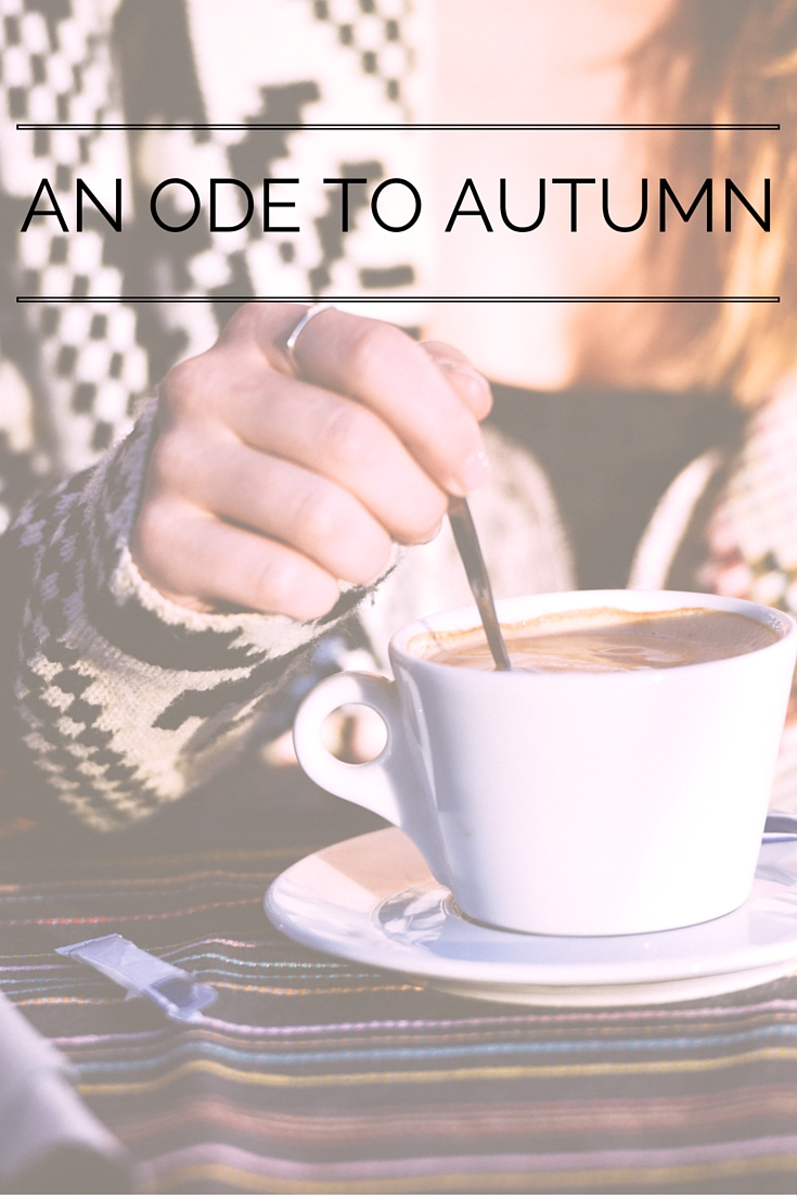 An Ode To Autumn