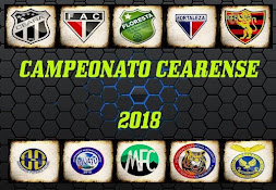 CAMPEONATO CEARENSE 2018 - CLIQUE AQUI