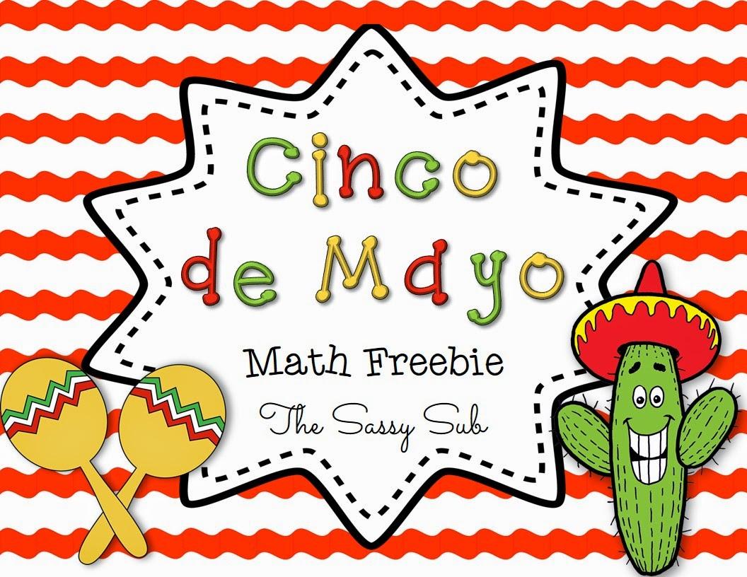 http://www.teacherspayteachers.com/Product/Cinco-de-Mayo-Math-Freebie-1216535