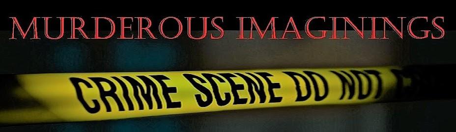 Murderous Imaginings