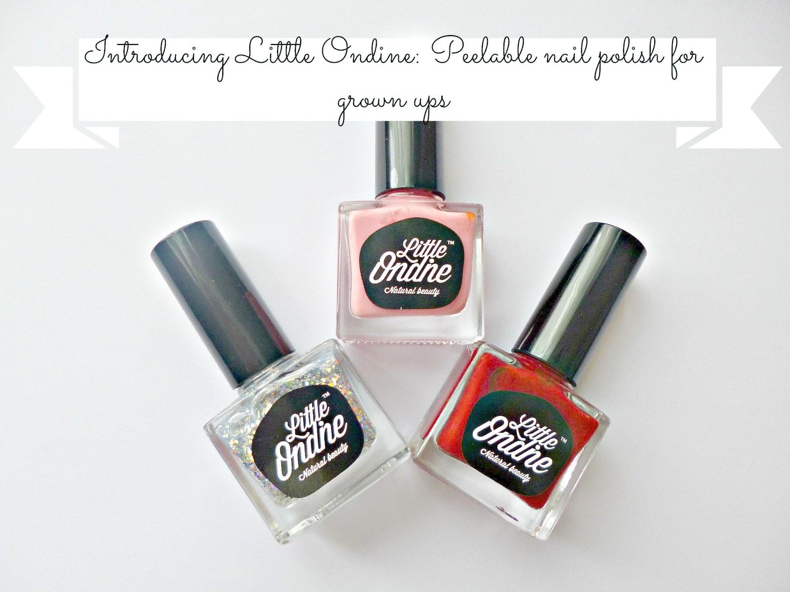 Little Ondine: Peelable nail polish for grown ups - Ana goes green...