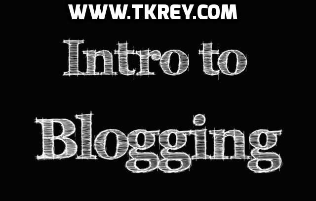 Introduction To Blogging And How To Start With It