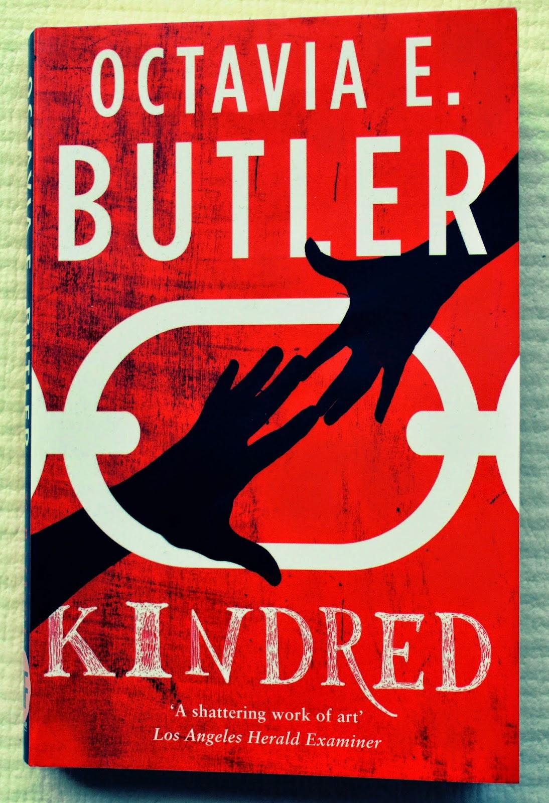 Kindred, science fiction, historical fiction, slave narrative, Octavia E Butler, paperback, review, plantation, slavery, summary, plot, read, book