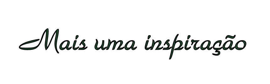 mais uma inspiração