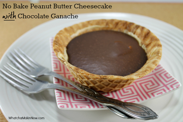 Whatcha Makin' Now?: No Bake Peanut Butter Cheesecake with Chocolate ...