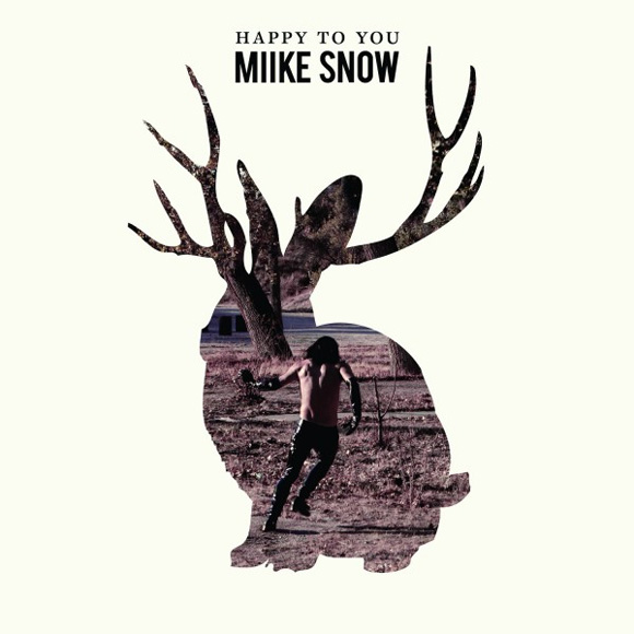 Mike Snow - Happy To You