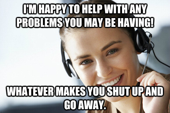 customer service meme pictures funny office joke epic funny comments, memes, pictures customer service happy to help