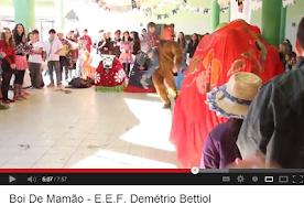 DOCUMENTÁRIO BOI DE MAMÃO - EEB DEMÉTRIO BETTIOL