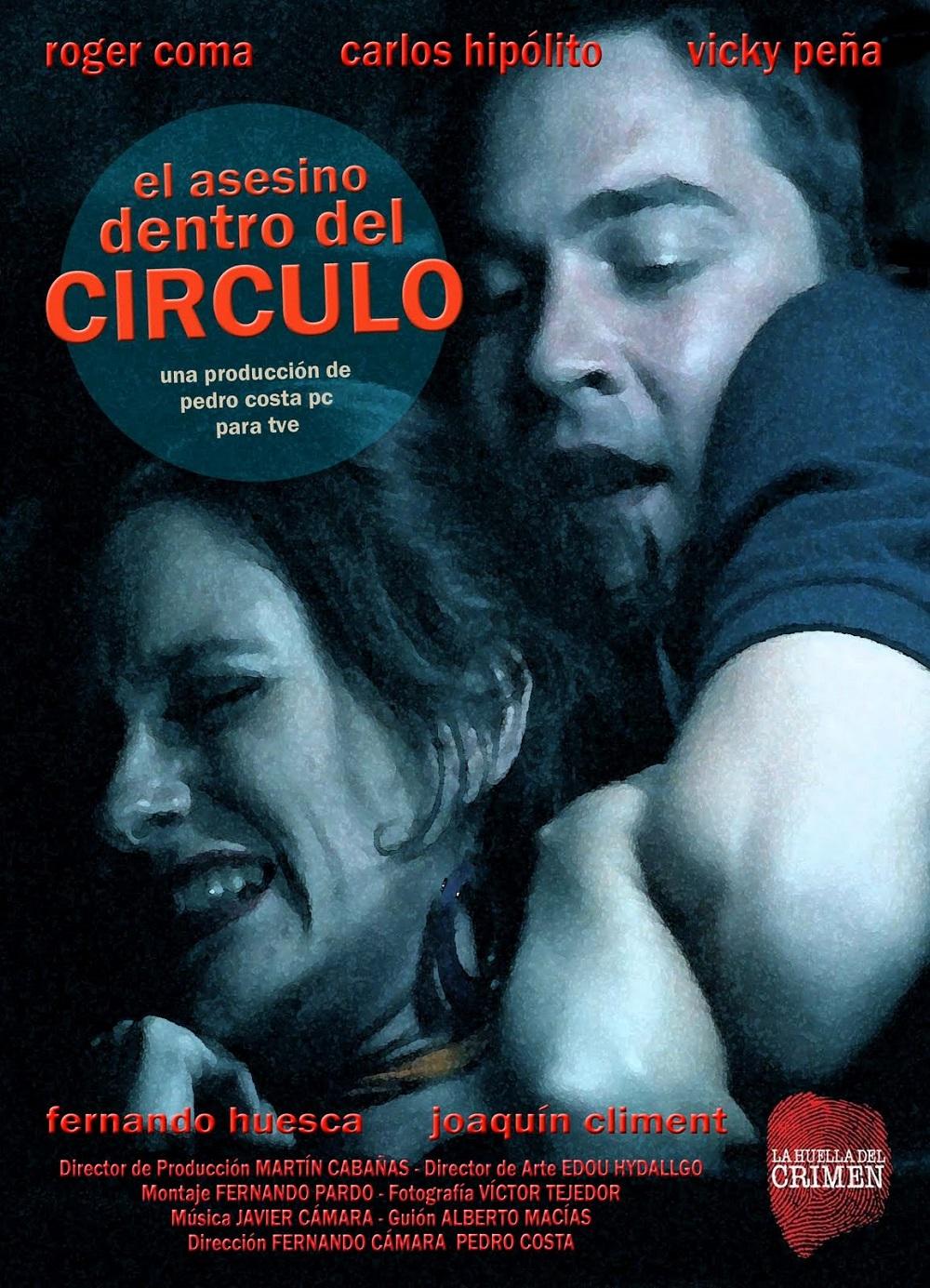 cartel de la película El asesino dentro del círculo con el actor Roger Coma, que interpreta al asesino, y una de sus víctimas