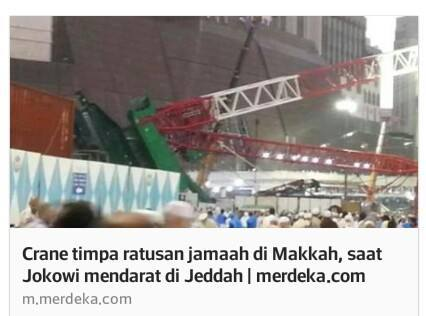Crane timpa ratusan jamaah di Makkah, saat Jokowi mendarat di Jeddah