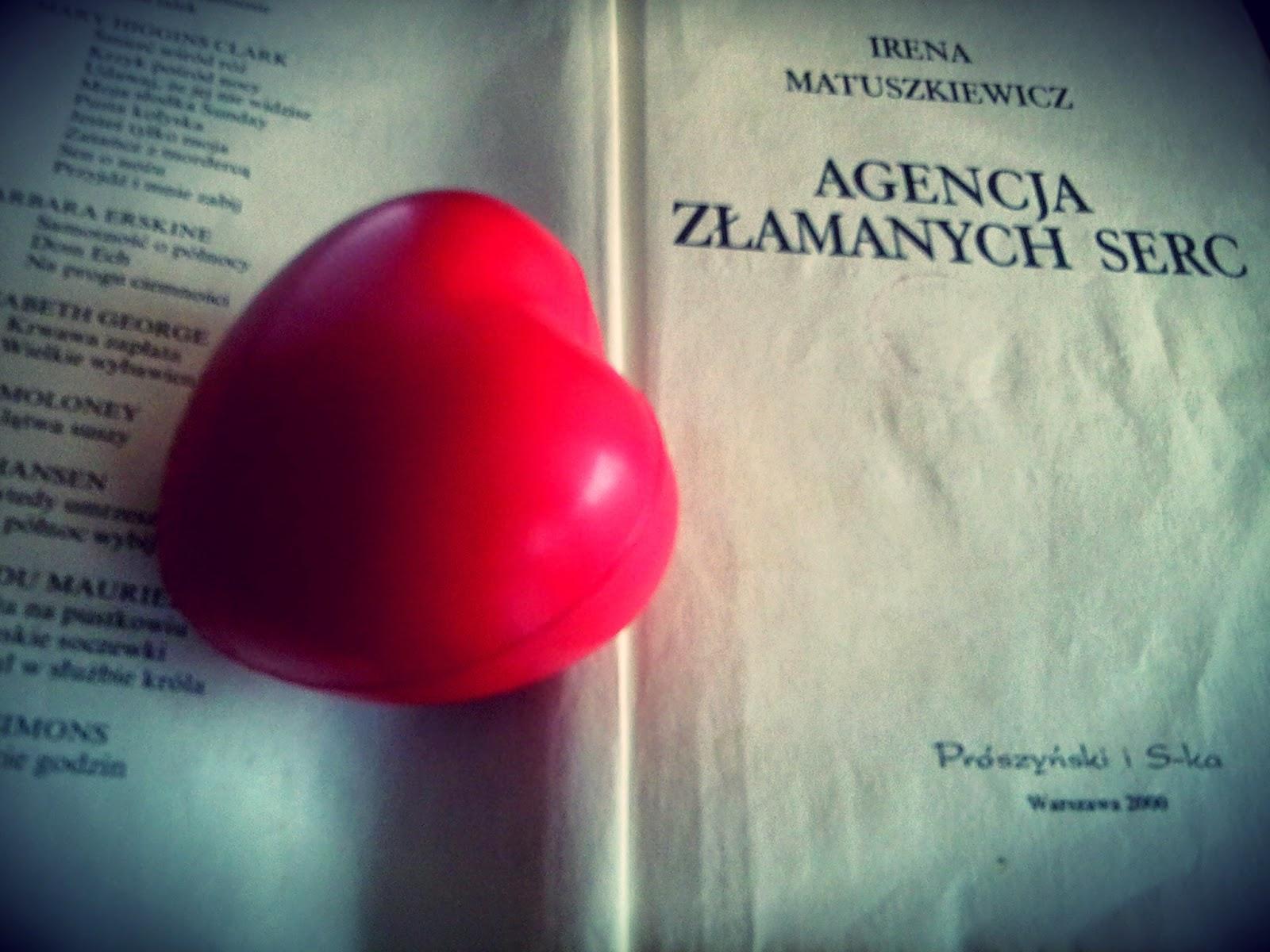 """Irena Matuszkiewicz """"Agencja Złamanych Serc"""""""
