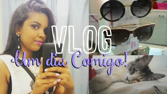 Vlog, Um Dia Comigo, Natália Sena