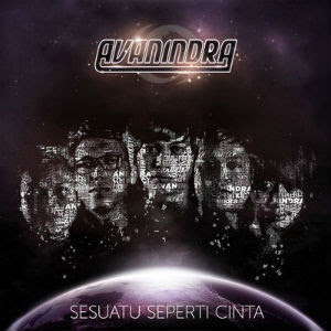 Avanindra - Sesuatu Seperti Cinta (Full Album 2011)