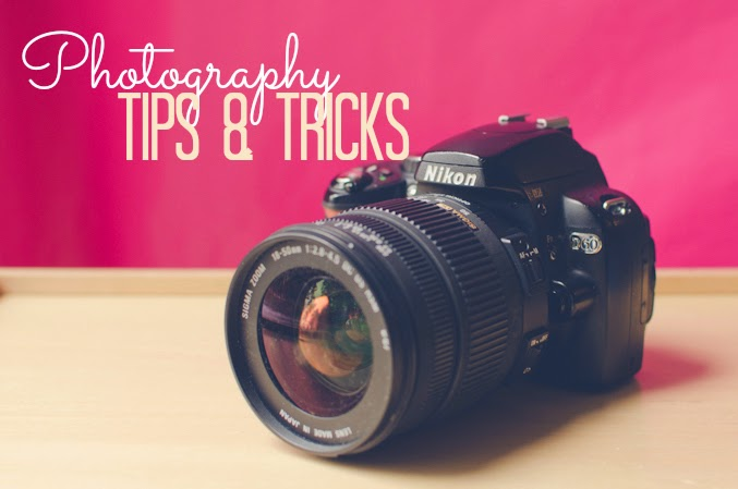 Photography Easy Tips & Tricks