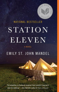 """""""Station Eleven"""" is the Book of the Month for August 2015"""