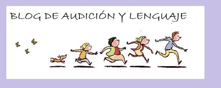 BLOG DE AUDICIÓN Y  LENGUAJE