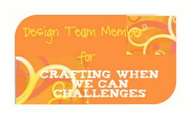 http://craftingwhenwecanchallenges.blogspot.com/