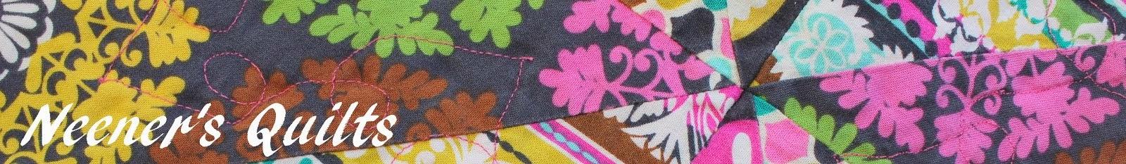 Neener's Quilts