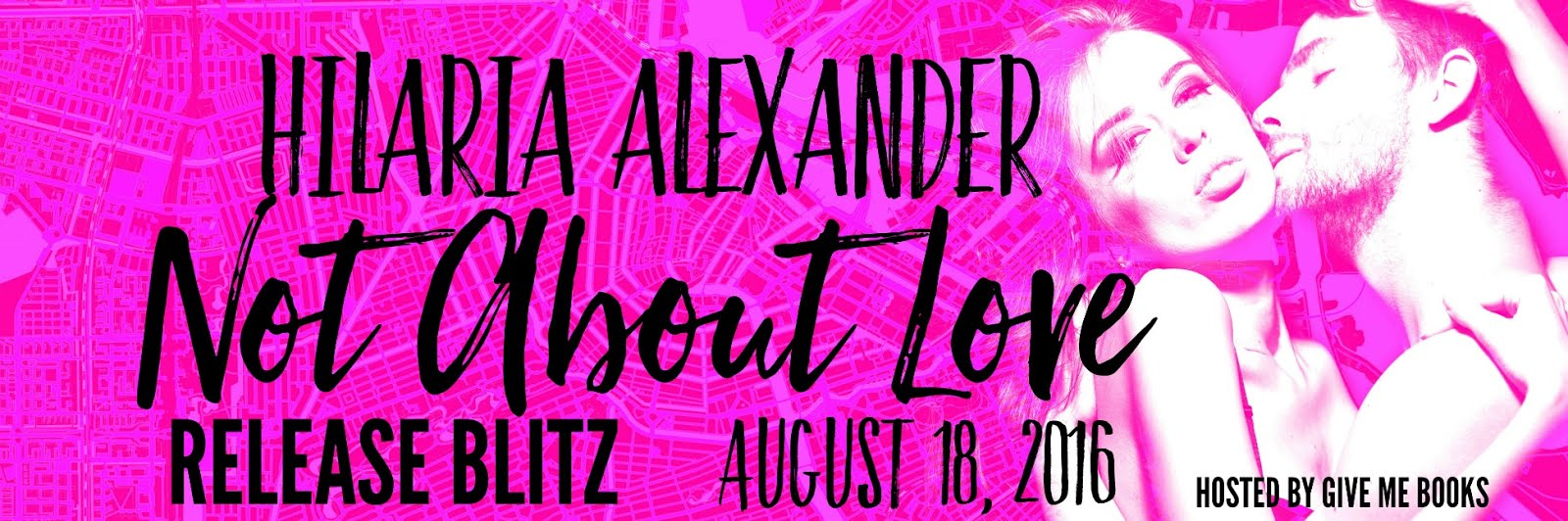 Not About Love Release Blitz