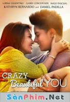Crazy Beautiful You -  Đang cập nhật  (2015)