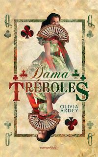 Dama de Tréboles, Olivia Ardey