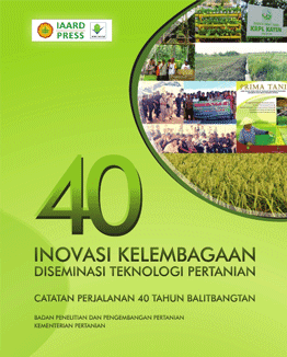 """Buku """"40 Inovasi Kelembagaan Diseminasi Teknologi Pertanian"""""""