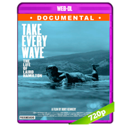 Take Every Wave: The Life of Laird Hamilton (2017) WEB-DL 720p Dual Latino-Ingles