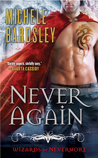 Never Again is the first book in the Wizards of Nevermore series by Michele Bardsley