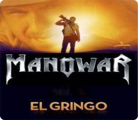 Manowar El Gringo Descargar Gratis