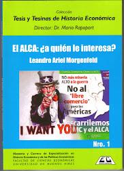 El ALCA: a quién le interesa? (Morgenfeld, 2006)