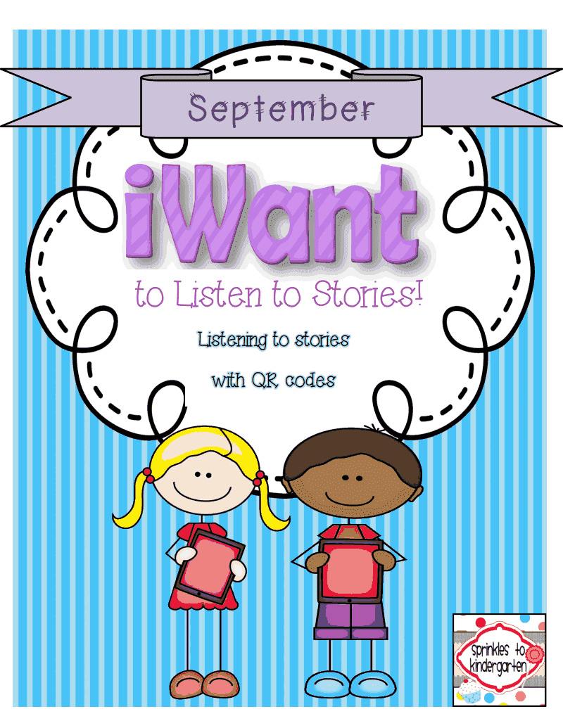http://www.teacherspayteachers.com/Product/iWant-to-Listen-to-Stories-September-1314494