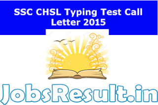 SSC CHSL Typing Test Call Letter 2015