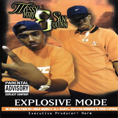 Messy Marv & San Quinn – Explosive Mode (CD) (1998) (320 kbps)