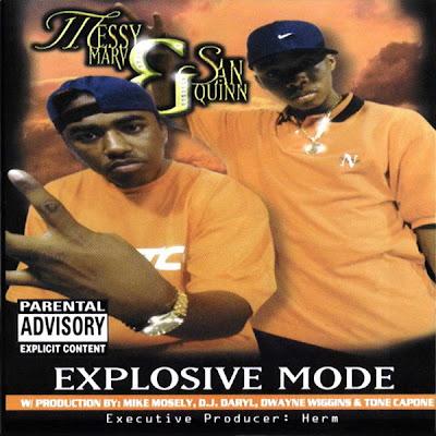 Messy Marv & San Quinn – Explosive Mode (CD) (1998) (FLAC + 320 kbps)