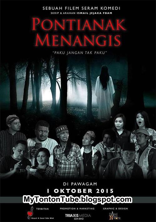Pontianak Menangis (2015) , Tonton Full Movie, Tonton Filem Melayu, Tonton Movie Melalyu, Tonton Filem Online, Tonton Movie Online, Tonton Filem Terbaru