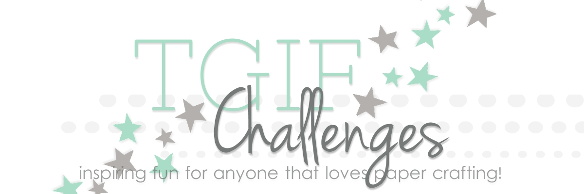 TGIF Challenges!
