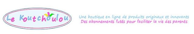 Ma Petite Boîte Le Koutchoulou : box enfant de 0 à 3ans